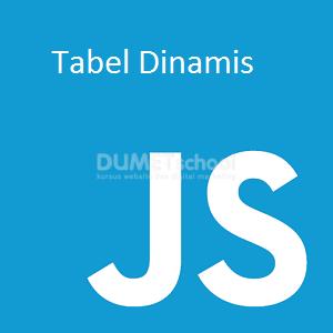 Cara Membuat Tabel Dinamis Menggunakan Javscript