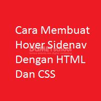 Cara Membuat Hover Sidenav Dengan HTML Dan CSS