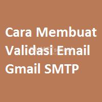 Cara Membuat Validasi Email Gmail SMTP