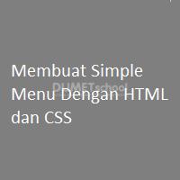 Membuat Simple Menu Dengan HTML dan CSS
