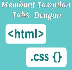 Membuat Tampilan Tabs Cantik Dengan HTML CSS