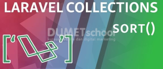 Cara Menggunakan Sort Method Di Laravel Collections