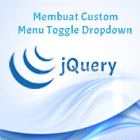 Cara Membuat Custom Menu Toggle Dropdown