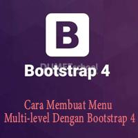 Cara Membuat Menu Multi-level Dengan Bootstrap 4