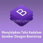 Menyisipkan Teks Kedalam Gambar Menggunakan Bootstrap4