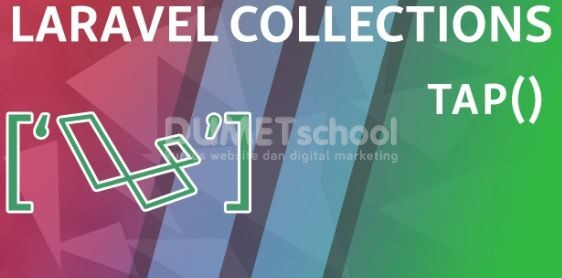 Cara Menggunakan Tap Method Di Laravel Collections