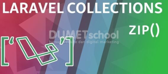 Cara Menggunakan Zip Method Di Laravel Collections