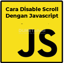 Cara Disable Scroll Menggunakan Javascript