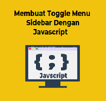 Cara Membuat Toggle Menu Sidebar Dengan Javascript