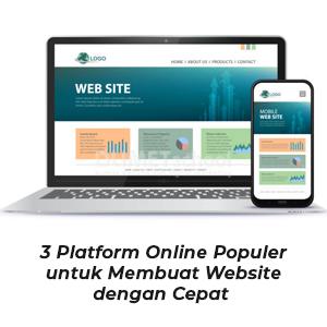 3 Platform Online Populer untuk Membuat Website dengan Cepat